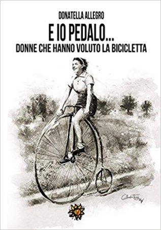E io pedalo_Donatella Allegro